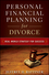 Personal Financial Planning for Divorce (0470482044) cover image