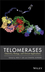 Telomerases: Chemistry, Biology and Clinical Applications (0470592044) cover image
