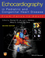Echocardiography in Pediatric and Congenital Heart Disease: From Fetus to Adult, 2nd Edition (0470674644) cover image