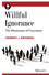 Willful Ignorance: The Mismeasure of Uncertainty (0470890444) cover image