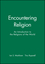Encountering Religion: An Introduction to the Religions of the World (0631206744) cover image