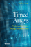 Timed Arrays: Wideband and Time Varying Antenna Arrays (1118860144) cover image