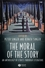 The Moral of the Story: An Anthology of Ethics Through Literature (1405105844) cover image