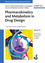 Pharmacokinetics and Metabolism in Drug Design, 3rd Edition (3527329544) cover image