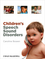 Children's Speech Sound Disorders (0470723645) cover image