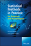 Statistical Methods in Practice: for Scientists and Technologists (0470746645) cover image