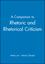 A Companion to Rhetoric and Rhetorical Criticism (0470999845) cover image