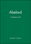 Abelard: A Medieval Life (0631214445) cover image