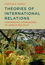 Theories of International Relations: Contending Approaches to World Politics (0745664245) cover image