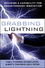 Grabbing Lightning: Building a Capability for Breakthrough Innovation (0787996645) cover image