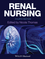 Renal Nursing, 4th Edition (1118410645) cover image