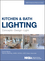 Kitchen and Bath Lighting: Concept, Design, Light (1118454545) cover image