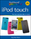 Teach Yourself VISUALLY iPod touch (1118510445) cover image