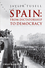 Spain: From Dictatorship to Democracy (1444339745) cover image