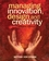 Managing Innovation, Design and Creativity, 2nd Edition (EHEP000945) cover image