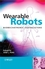 Wearable Robots: Biomechatronic Exoskeletons (0470512946) cover image
