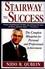 Stairway to Success: The Complete Blueprint for Personal and Professional Achievement (0471154946) cover image