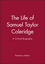 The Life of Samuel Taylor Coleridge: A Critical Biography (0631207546) cover image