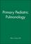 Primary Pediatric Pulmonology (0879934646) cover image