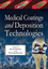 Medical Coatings and Deposition Technologies (1118031946) cover image
