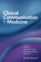 Clinical Communication in Medicine (1118728246) cover image
