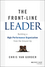 The Front-Line Leader: Building a High-Performance Organization from the Ground Up (1118933346) cover image
