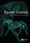 Equine Science, 2nd Edition (1405119446) cover image