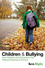 Children and Bullying: How Parents and Educators Can Reduce Bullying at School (1405162546) cover image