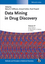 Data Mining in Drug Discovery (3527329846) cover image