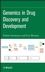 Genomics in Drug Discovery and Development (0470096047) cover image