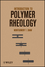 Introduction to Polymer Rheology (0470388447) cover image
