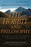 The Hobbit and Philosophy: For When You've Lost Your Dwarves, Your Wizard, and Your Way (0470405147) cover image
