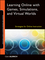 Learning Online with Games, Simulations, and Virtual Worlds: Strategies for Online Instruction (0470438347) cover image
