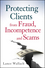 Protecting Clients from Fraud, Incompetence and Scams (0470539747) cover image