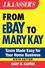 J.K. Lasser's From Ebay to Mary Kay: Taxes Made Easy for Your Home Business, 6th Edition (0471786047) cover image