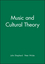 Music and Cultural Theory (0745608647) cover image