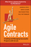 Agile Contracts: Creating and Managing Successful Projects with Scrum (1118630947) cover image
