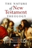 The Nature of New Testament Theology: Essays in Honour of Robert Morgan (1405111747) cover image