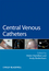Central Venous Catheters (0470019948) cover image