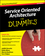 Service Oriented Architecture (SOA) For Dummies, 2nd Edition (0470376848) cover image