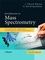 Introduction to Mass Spectrometry: Instrumentation, Applications, and Strategies for Data Interpretation, 4th Edition (0470516348) cover image