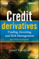 Credit Derivatives: Trading, Investing,and Risk Management, 2nd Edition (0470686448) cover image