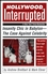 Hollywood, Interrupted: Insanity Chic in Babylon -- The Case Against Celebrity (0471706248) cover image