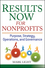Results Now for Nonprofits: Purpose, Strategy, Operations, and Governance (0471758248) cover image
