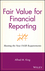 Fair Value for Financial Reporting: Meeting the New FASB Requirements (0471771848) cover image