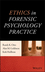 Ethics in Forensic Psychology Practice (1118712048) cover image