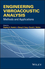 Engineering Vibroacoustic Analysis: Methods and Applications (1119953448) cover image