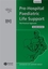 Pre-Hospital Paediatric Life Support: The Practical Approach, 2nd Edition (1405144548) cover image