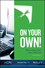On Your Own!: How to Start Your Own CPA Firm, 2nd Edition (1937351548) cover image