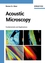 Acoustic Microscopy: Fundamentals and Applications (3527407448) cover image